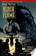 Rise Of The Black Flame : to a bloodthirsty cult wielding an...