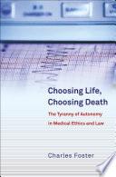 Choosing Life  Choosing Death