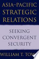 Asia Pacific Strategic Relations