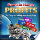 Domain Names For Profit