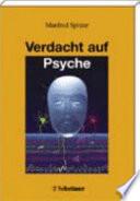 Verdacht auf Psyche