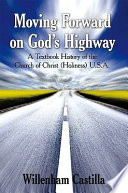 Moving Forward on God s Highway
