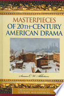 Masterpieces of 20th century American Drama