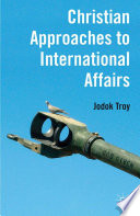 Christian Approaches to International Affairs