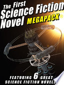 The First Science Fiction Novel MEGAPACK