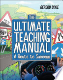 The Ultimate Teaching Manual
