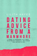 Dating Advice from a Manwhore