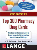 McGraw Hill s 2016 2017 Top 300 Pharmacy Drug Cards