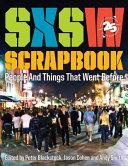 SXSW Scrapbook