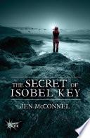 The Secret of Isobel Key