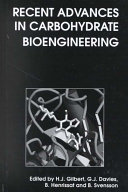 Recent Advances in Carbohydrate Bioengineering