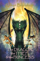 The Dragon The Thief And The Princess