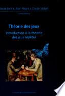 illustration Théorie des jeux, Introduction à la théorie des jeux répétés