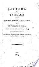 Lettera di un Inglese nel suo ritorno in Inghilterra da un viaggio in Italia nel mese di agosto 1814