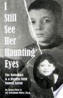 I Still See Her Haunting Eyes