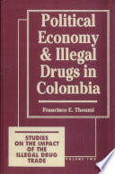Political Economy and Illegal Drugs in Colombia