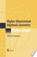 Higher Dimensional Algebraic Geometry