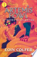 Artemis Fowl  Il morbo di Atlantide