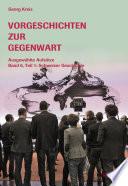 Vorgeschichten zur Gegenwart - Ausgewählte Aufsätze Band 6, Teil 1: Schweizer Geschichte