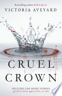 Cruel Crown by Victoria Aveyard