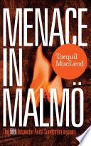 Menace In Malm