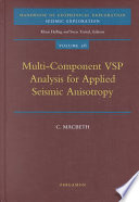 Multi-component VSP Analysis for Applied Seismic Anisotropy