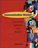 Communication Works   Student Edition