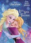 Let s Stick Together   Disney Frozen