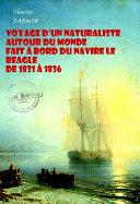 illustration Voyage d'un naturaliste autour du monde fait à bord du navire le Beagle de 1831 à 1836 (avec Illustrations)