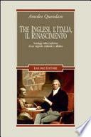 Tre inglesi, l'Italia, il Rinascimento