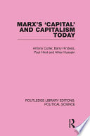 Marx s Capital and Capitalism Today Routledge Library Editions  Political Science