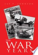 The War Years