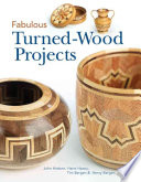 Fabulous Turned Wood Projects