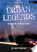 Encyclopedia of Urban Legends  2nd Edition  2 volumes