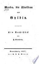 Morba, die Thalfrau und Gylbin