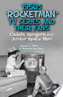 1950s Rocketman Tv Series And Their Fans book