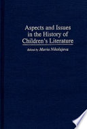 Aspects and Issues in the History of Children s Literature