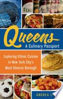 Queens  A Culinary Passport