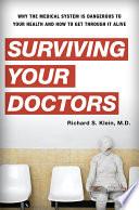 Surviving Your Doctors