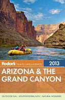 Fodor s Arizona and the Grand Canyon 2013