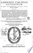 Ambrosii Calepini Dictionarium  in quo restituendo  atque exornando haec praestitimus      Additamenta Pauli Manutii