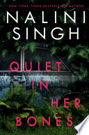 Quiet in Her Bones Book PDF