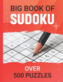 Big Book Of Sudoku Over 500 Puzzles