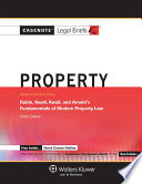 Casenote Legal Briefs for Property  Rabin  Kwall  Kwall  and Arnold Fundamentals of Modern Property Law