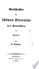 Geschichte der schönen Literatur der Deutschen für Frauen