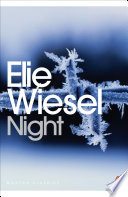 Night : elie wiesel was sent to the nazi...