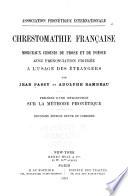 Chrestomathie fran  aise  morceaux choisis de prose et de po  sie
