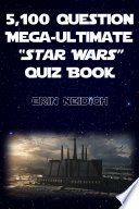 5 100 Question Mega Ultimate Star Wars Quiz Book