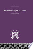 Max Weber s Insights and Errors