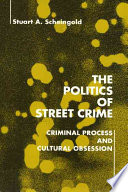 The Politics of Street Crime